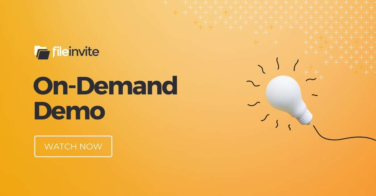 On Demand Demo - FileInvite