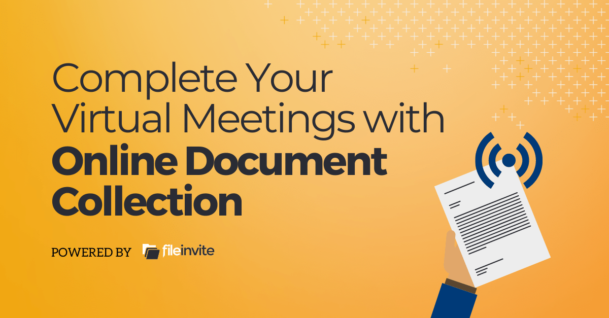 virtual meetings and BID compliant document collection